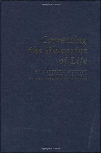 Correcting the blueprint of life an historical account of the correcting the blueprint of life an historical account of the discovery of dna repair mechanisms 9780879695071 medicine health science books amazon malvernweather Choice Image