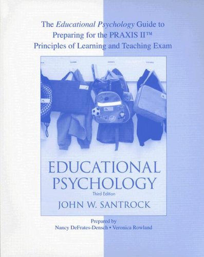 The Educational Psychology Guide to Preparing for PRAXIS™ for use with Educational Psychology