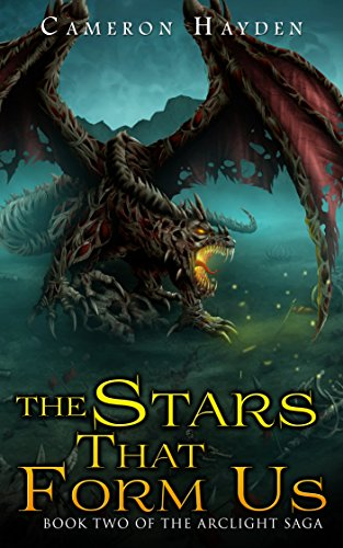 The Stars That Form Us (The Arclight Saga, Book 2) ()