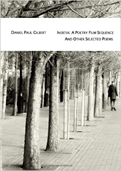 Book Inertia: A Poetry Film Sequence And Other Selected Poems