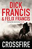 Front cover for the book Crossfire by Dick Francis