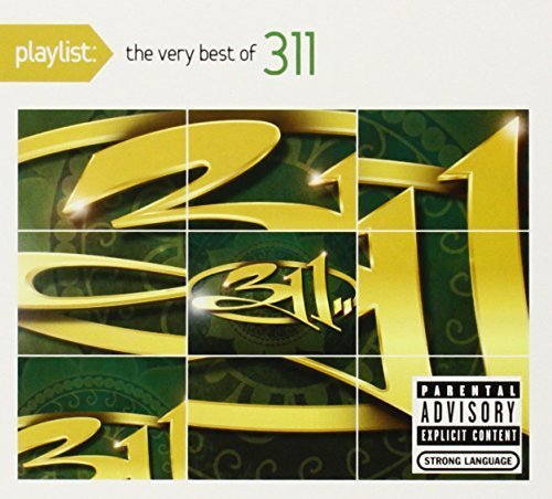 Playlist: The Very Best Of 311 by 311 (2010-01-26)