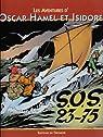 Les Aventures d'Oscar Hamel et Isidore, Tome 7 : SOS 23-75 par Breysse