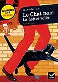 Le Chat noir, suivi de La Lettre volée: deux nouvelles à énigme de Poe