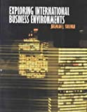 Exploring International Business Environments, Sullivan, Jeremiah J., 0536026637