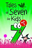Tales of Seven for Kids (Book 2), Andrew Lang and Dinah Mulock, 1483918017