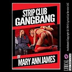 Strip Club Gangbang