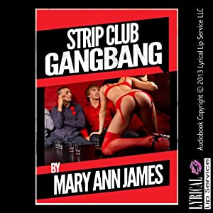 Strip Club Gangbang Audiobook