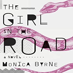The Girl in the Road Audiobook