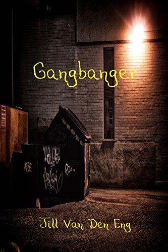 Gangbanger by [Van Den Eng, Jill]