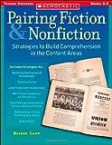 Pairing Fiction and Nonfiction, Deanne Camp, 0439297087