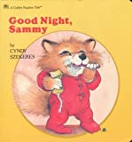Good Night, Sammy (Bedtime Stories) (A Golden Naptime Tales)