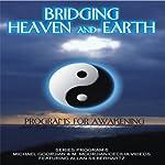 Bridging Heaven and Earth, Vol. 6 | Michael Goorjian