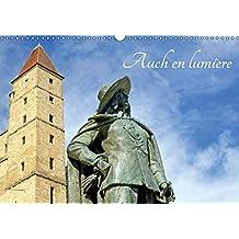 Auch en lumiere 2019: La ville d'Auch et son patrimoine
