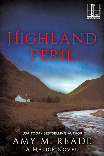 Highland Peril (A Malice Novel) by [Reade, Amy M.]
