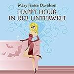 Happy Hour in der Unterwelt (Betsy Taylor 3)   Mary Janice Davidson