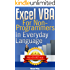 Excel VBA: for Non-Programmers (Programming in Everyday Language)
