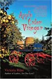 Apple Cider Vinegar, Victoria Rose, 0595412378