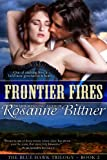 Frontier Fires (Blue Hawk Trilogy Book 2)
