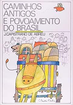 Caminhos Antigos E Povoamento Do Brasil - 9788531904646
