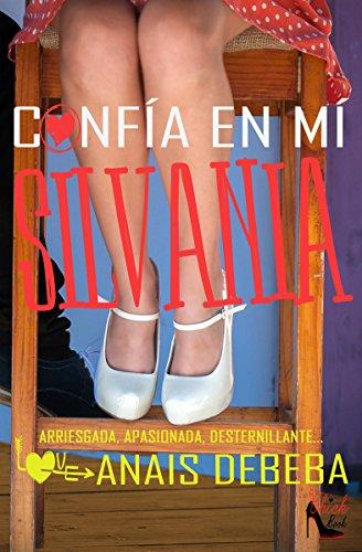 Confía en mí, Silvania de Anais Debeba