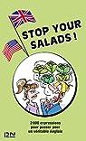 Stop your salads ! : L'anglais par les noms de plantes par Marcheteau
