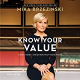 #9: Know Your Value: Women, Money, and Getting What You're Worth