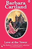 love at the tower the pink collection volume 54 by barbara cartland 2014 04 29