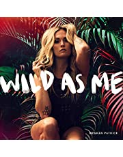 Wild As Me
