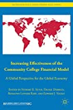 Increasing Effectiveness of the Community College Financial Model: A Global Perspective for the Global Economy (International and Development Education)