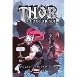Thor: God of Thunder Volume 4: The Last Days of Midgard (Marvel Now)