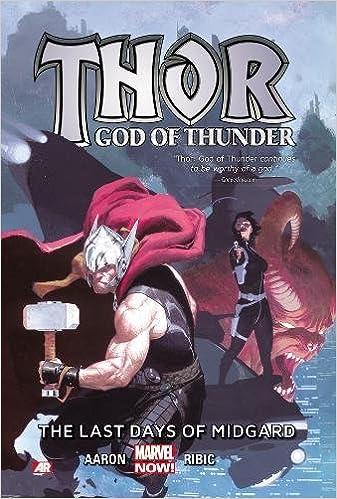 Amazon.com: Thor: God of Thunder Volume 4: The Last Days of Midgard (Marvel Now) (9780785189916): Jason Aaron, Esad Ribic, Agustin Alessio, RM Guera, ...