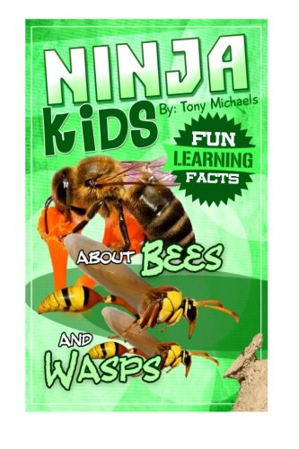 Fun Learning Facts About Bees and Wasps: Illustrated Fun Learning For Kids