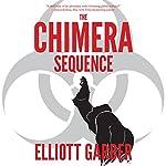 The Chimera Sequence | Elliott Garber