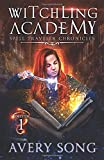 Witchling Academy: Semester One (Spell Traveler Chronicles)
