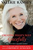 Product review for Creating What's Next: Gracefully