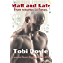 Love at First Slight: Matt and Kate's Story: Frenemies to flames