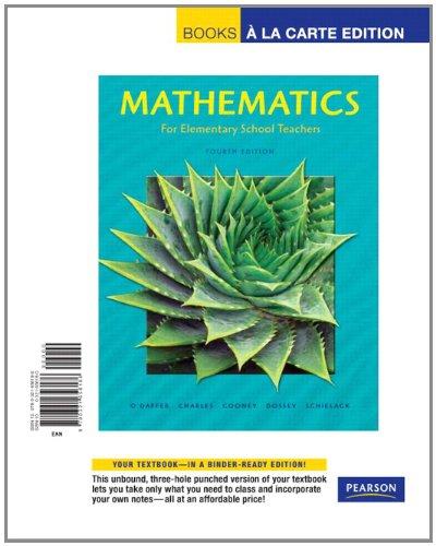 Mathematics for Elementary School Teachers, Books a la Carte Edition (4th Edition)