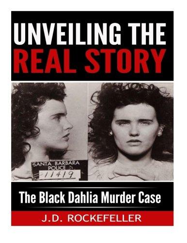 Case Black Dahlia (Unveiling the Real Story: The Black Dahlia Murder Case)