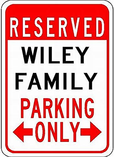 PaBoe Metal Signs Wiley Family Parking Tin Caution Sign 12x16 Street Decor Yard Garage Sign