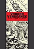 Image of Voodoo Vengeance And Other Stories (The EC Comics Library)