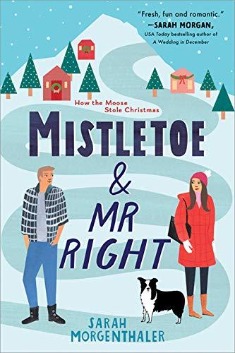 Book Cover: Mistletoe and Mr. Right