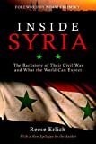 Based on firsthand reporting from Syria and throughout the Middle East, Inside Syriaunravels the complex dynamics underlying the Syrian Civil War. Through vivid, on-the-ground accounts and interviews with rebel leaders, regime supporters, and Syrian...