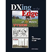 Dxing On the Edge: The Thrill of 160 Meters