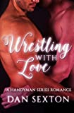 Wrestling with Love: A Gay Romance