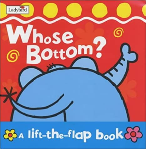 Whose Bottom? (Lift-the-flap) by Fiona Munro (2003-04-24)