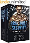 GRAY WOLF SECURITY, Texas: The Comple...