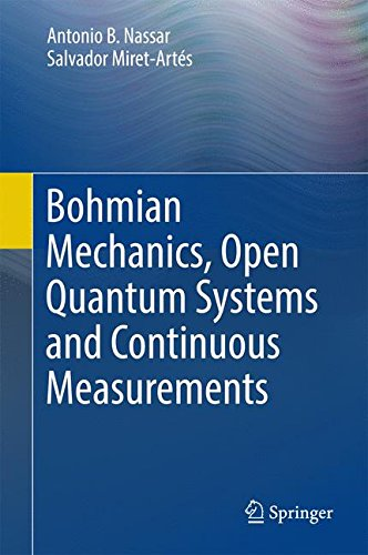 Bohmian Mechanics, Open Quantum Systems and Continuous Measurements - Open Quantum Systems