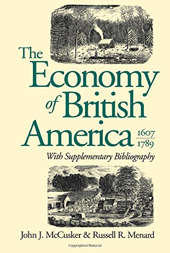 the-economy-of-british-america-1607-1789-published-for-the-omohundro-institute-of-early-american-his