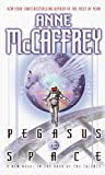Pegasus in Space, Anne McCaffrey, 0345434676